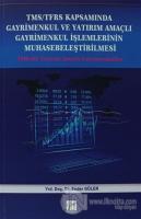 TMS/TFRS Kapsamında Gayrimenkul ve Yatırım Amaçlı Gayrimenkul İşlemlerinin Muhasebeleştirilmesi