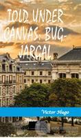 Told Under Canvas: Bug-Jargal