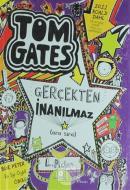Tom Gates Gerçekten İnanılmaz (Ciltli)