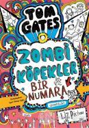 Tom Gates - Zombi Köpekler Bir Numara (Ciltli)