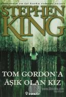 Tom Gordon'a Aşık Olan Kız