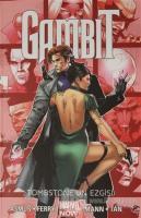 Tombstone'un Ezgisi - Gambit Cilt 2