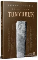 Tonyukuk - Bilge Türk (Ciltli)