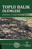 Toplu Balık Ölümleri
