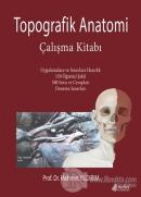 Topografik Anatomi Çalışma Kitabı