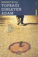 Toprağı Dinleyen Adam
