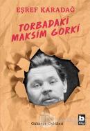Torbadaki Maksim Gorki