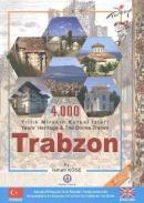 Trabzon - 4.000 Yıllık Mirasın Kutsal İzleri