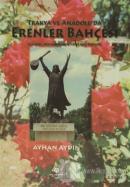 Trakya ve Anadolu'da Erenler Bahçesi