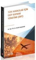 Tüm Havacılar İçin Ekip Kaynak Yönetimi (EKY)