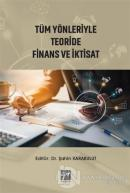 Tüm Yönleriyle Teoride Finans ve İktisat