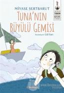 Tuna'nın Büyülü Gemisi
