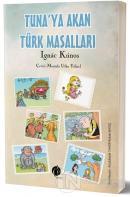 Tuna'ya Akan Türk Masalları