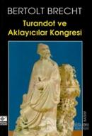 Turandot ve Aklayıcılar Kongresi