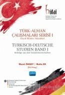 Türk - Alman Çalışmaları Serisi 1 (Ciltli)