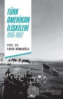 Türk - Amerikan İlişkileri