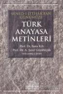 Türk Anayasa Metinleri (Sened-i İttifaktan Günümüze)