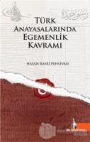 Türk Anayasalarında Egemenlik Kavramı (Ciltli)