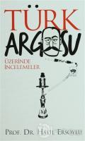 Türk Argosu Üzerine İncelemeler