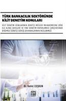 Türk Bankacılık Sektöründe Kilit Denetim Konuları