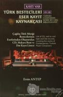 Türk Bestecileri Eser Kayıt Kaynakçası