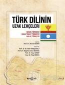Türk Dilinin Uzak Lehçeleri