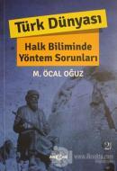 Türk Dünyası Halk Biliminde Yöntem Sorunları