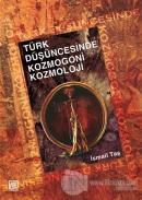Türk Düşüncesinde Kozmogoni Kozmoloji