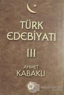 Türk Edebiyatı Cilt: 3