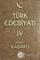 Türk Edebiyatı Cilt: 4 (Ciltli)