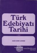 Türk Edebiyatı Tarihi 1. Cilt