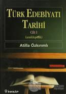 Türk Edebiyatı Tarihi Cilt 1 (Ciltli)