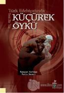 Türk Edebiyatında Yeni Bir Tür Küçürek Öykü