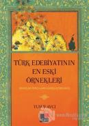 Türk Edebiyatının En Eski Örnekleri