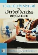 Türk Eğitim Sistemi ve Kültürü Üzerine Düşünceler