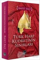 Türk Harp Kudretinin Sınırları