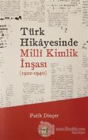 Türk Hikayesinde Milli Kimlik İnşası (1922-1940)