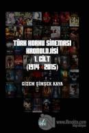 Türk Korku Sineması 1. Cilt (1914-2015)