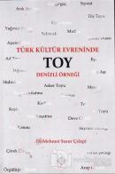 Türk Kültür Evreninde Toy