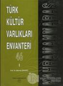 Türk Kültür Varlıkları Envanteri Kahramanmaraş - 46 (2 Cilt Takım) (Ciltli)