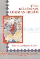 Türk Kültüründe Lokman Hekim
