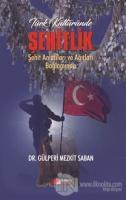 Türk Kültüründe Şehitlik