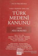 Türk Medeni Kanunu Cilt 2 - Aile Hukuku (Ciltli)