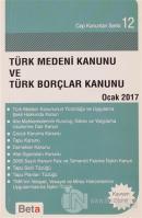 Türk Medeni Kanunu ve Türk Borçlar Kanunu Ocak 2017