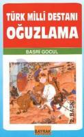 Türk Milli Destanı Oğuzlama