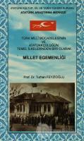 Türk Milli Mücadelesi'nin ve Atatürkçülüğün Temel İlkelerinden Biri Olarak Millet Egemenliği