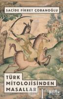 Türk Mitolojisinden Masallar -1