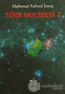 Türk Mucizesi 1