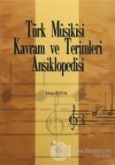 Türk Musikisi Kavram ve Terimleri Ansiklopedisi (Ciltli)