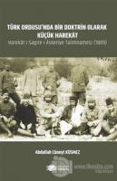 Türk Ordusu'nda Bir Doktrin Olarak Küçük Harekat